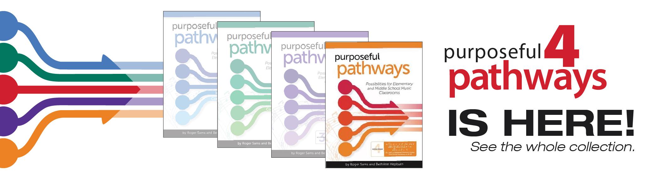 Purposeful Pathways