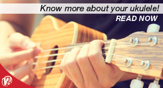 Know more about your Ukulele