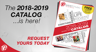Request your copy of the West Music 2018 - 2019 Catalog