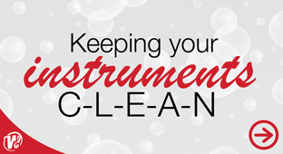 Keeping Your Instruments Clean