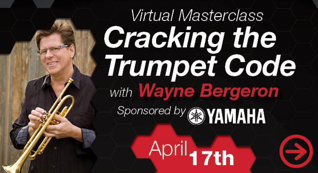 Cracking The Trumpet Code with Wayne Bergeron