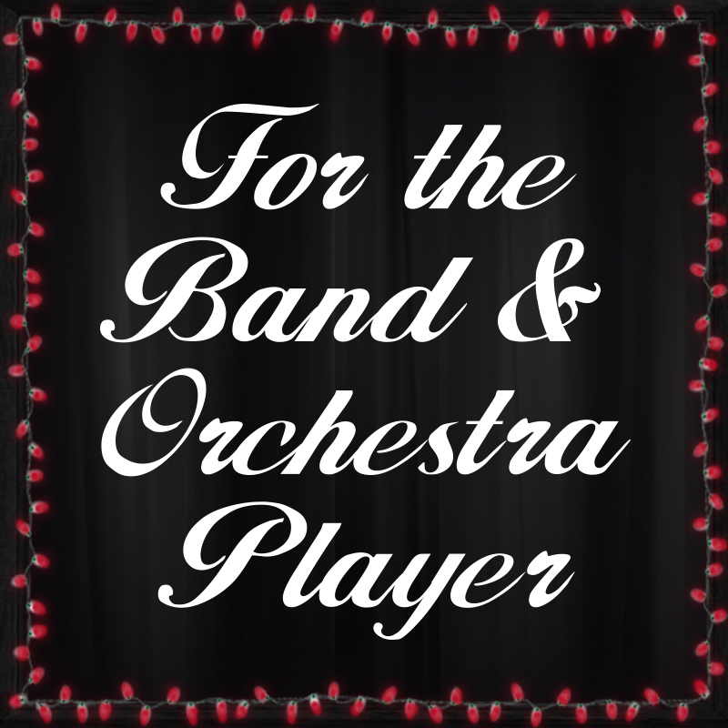 For the Band and Orchestra Player