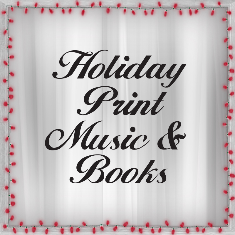 Holiday Print Music and Books
