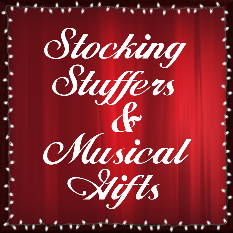 Stocking Stuffers and Musical Gifts