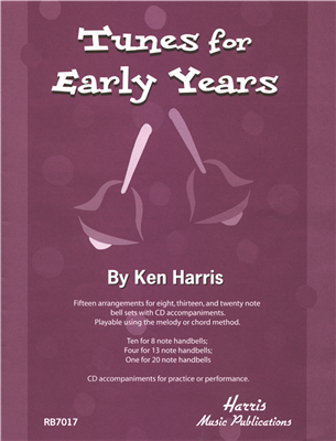 Tunes For Early Years Fifteen Arrangements For Eight Thirteen And